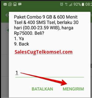 Paket combo 9 GB & 600 menti tsel & 400 SMS Tsel, berlaku 30 hari (00.00-23.59 WIB), harga Rp.75000. Beli?  1. Ya  9. Back