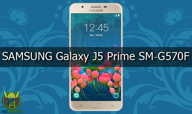 Download G570FXXU1APLD | Galaxy J5 Prime SM-G570F