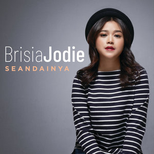 Download Songs Brisia Jodie - Seandainya