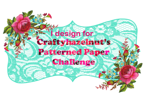 DT Member of CraftyHazelnut's Patterned Paper Challenge