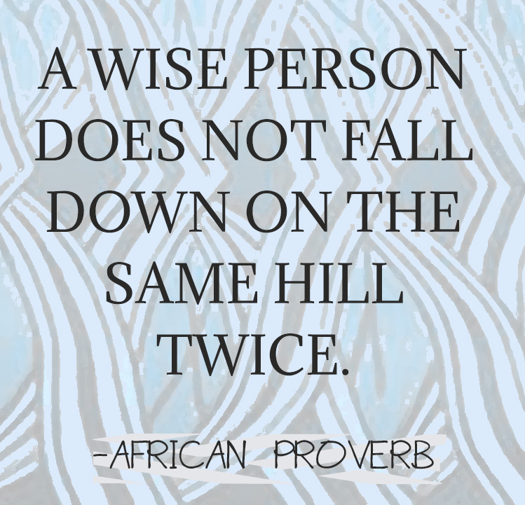 Favorite African Proverbs Of All Time