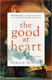 https://www.goodreads.com/book/show/30753683-the-good-at-heart?ac=1&from_search=true
