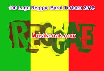 download lagu Reggae barat Terbaru 2018