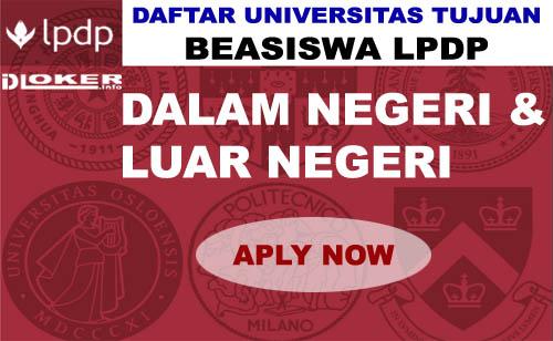 Daftar Universitas Beasiswa LPDP 2019/2020 Dalam dan Luar Negeri