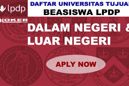 Daftar Universitas Beasiswa LPDP 2019 - 2020 di Dalam Negeri dan Luar Negeri