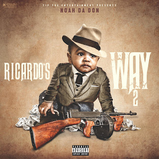 New Music: Noah Da Don - Ricardo's Way 2