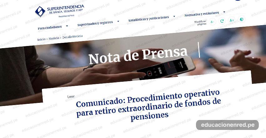 COMUNICADO OFICIAL SBS: Procedimiento operativo para retiro extraordinario de fondos de pensiones de las AFP - www.sbs.gob.pe