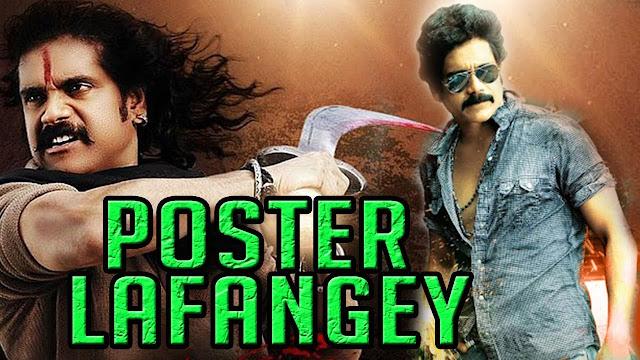 Poster Lafangey (2017) Hindi Dubbed Movie Nagarjuna, Bhoomika Chawla
