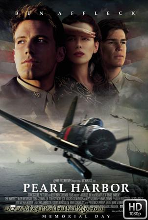 Pearl Harbor [1080p] [Latino-Castellano-Ingles] [MEGA]