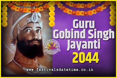 2044 Guru Gobind Singh Jayanti Date and Time, 2044 Guru Gobind Singh Jayanti Calendar