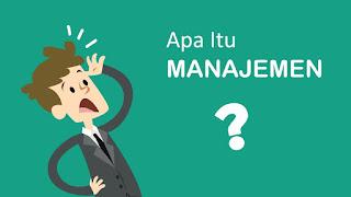 Unsur-Unsur Manajemen dan Penjelasannya Lengkap