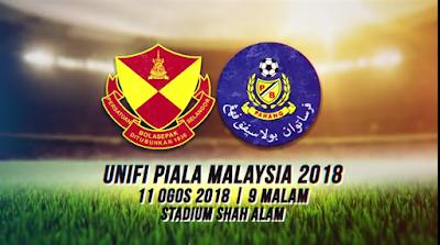 Live Streaming Selangor vs Pahang Piala Malaysia 11.8.18