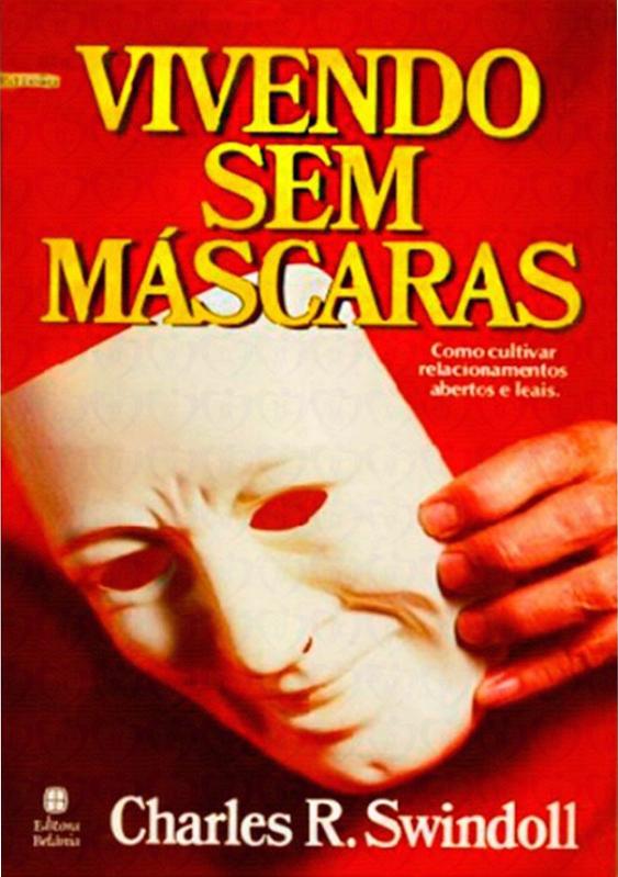 Charles R. Swindoll-Vivendo Sem Máscaras-