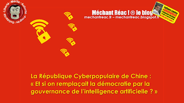 https://mechantreac.blogspot.com/2018/10/la-republique-cyberpopulaire-de-chine.html
