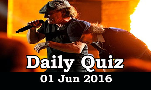 Daily Current Affairs Quiz - 01 Jun 2016