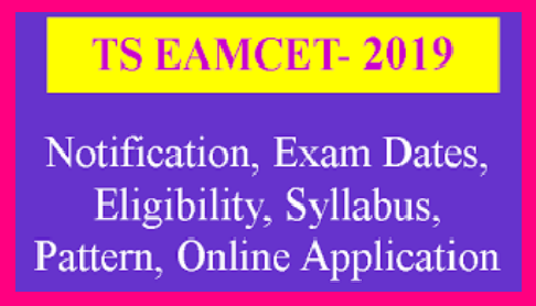 TS EAMCET 2019 Notification Online Application Exam Dates Details Telangana EAMCET 2019 Notification Details Telangana Engineering Medical and Agriculture Common Entrance Test 2019 ( TS - EAMCET 2019 ) Common Entrance Test for Engineering and Medical Courses which is known as TSEAMCET 2019 is going to be conducted by JNTU Hyderabad on behalf of TSCHE Telangana State Council for Higher Education. Telangana EAMCET 2019 will be conducted on Computer Bases Test CBT. The students who are aspiring to get Admission into Telangana Engineering, Medical and Agriculture Courses should go through this EAMCET Engineering and Medical Common Entrance Test 2019. Know more details about TS EAMCET 2019 Notification EAMCET Exam Dates Eligibility to write Telangana EAMCET Exam, Telangana EAMCET 2019 Syllabus and TS EAMCET 2019 Online Application Form. The Detailed TS EAMCET Notification 2019 is provided here at glance. Its the best thing to go to TS Telangana EAMCET 2019 Official website for Notification details ts-eamcet-notification-online-application-syllabus-pattern-exam-dates-download/2019/03/ts-eamcet-notification-online-application-syllabus-exam-pattern-exam-dates-download-eamcet.tsche.ac.in.html