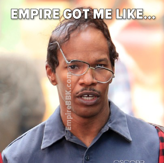 Empire Got Me Like Memes Jamie Foxx