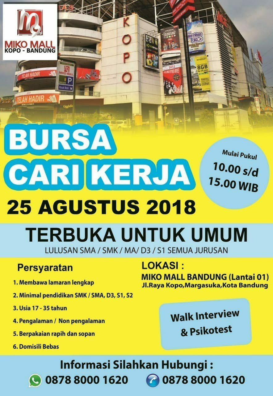 Bursa Kerja Miko Mall Bandung 25 Agustus 2018