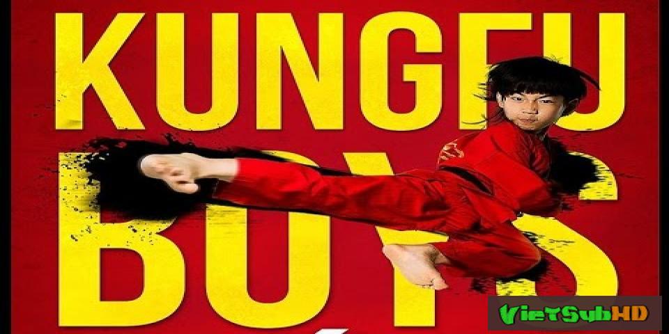 Phim Long Quyền Tiểu Tử VietSub HD | Kung Fu Boys 2016