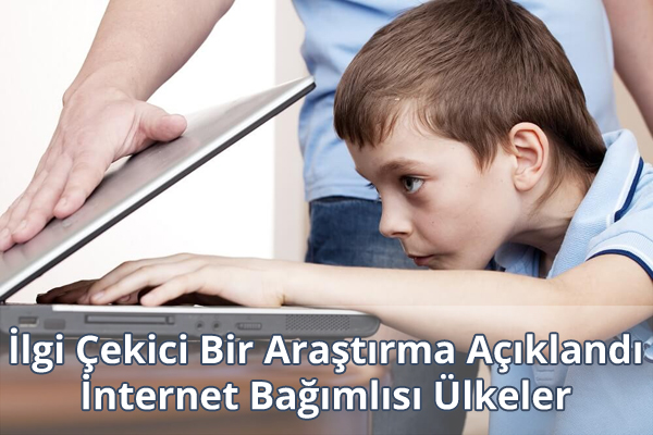 İnternet Bağımlısı Ülkeler