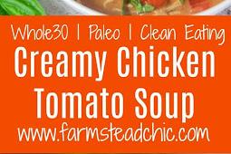 PALEO & WHOLE30 CREAMY CHICKEN TOMATO SOUP