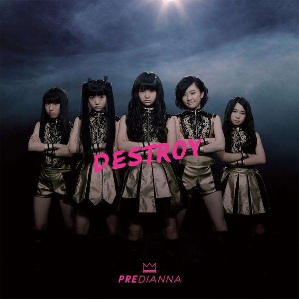 [Single] PREDIANNA – DESTROY (2015.10.28/MP3/RAR)