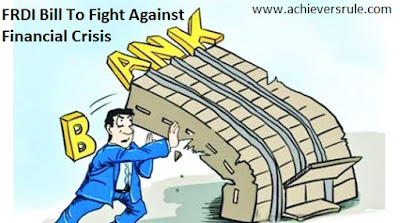 FRDI Bill - A Weapon to Fight Against Financial Crisis