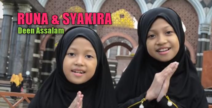 Lagu Runa Dan Syakira - Deen Assalam Mp3 (4,56MB) Single Religi Anak Islami Terbaik 2018,Runa Syakira, Lagu Religi, Lagu Anak Anak, Lagu Sholawat, 2018