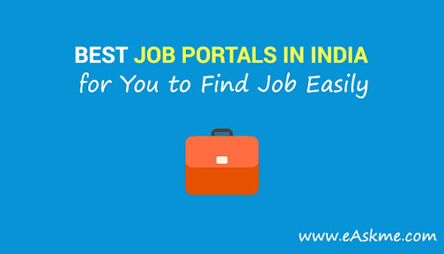 Best Job Portals in India for You to Find Job Easily: eAskme