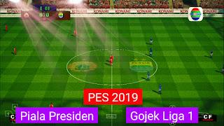 Download PES 2019 PPSSPP Mod Piala Presiden & Gojek Liga 1 Indonesia 2019 | Transfer & Jersey Terbaru