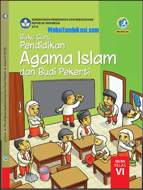 File Pendidikan Buku PAI Kelas 6 SD/MI Kurikulum 2013 Revisi 2018