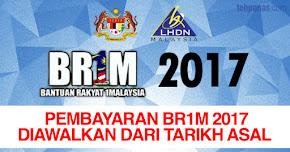 Thumbnail image for Pembayaran BR1M 2017 Diawalkan Dari Tarikh Sebenar