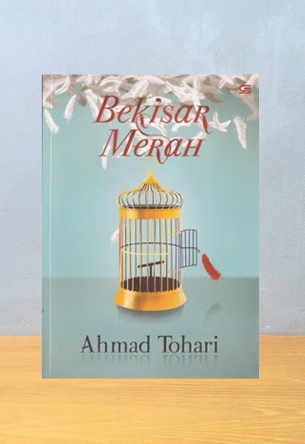 BEKISAR MERAH, Ahmad Tohari