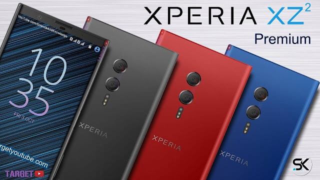 سوني تعلن رسميأ عن هاتف Sony Xperia XZ2 Premium  بقنية HDR بدقة 4K