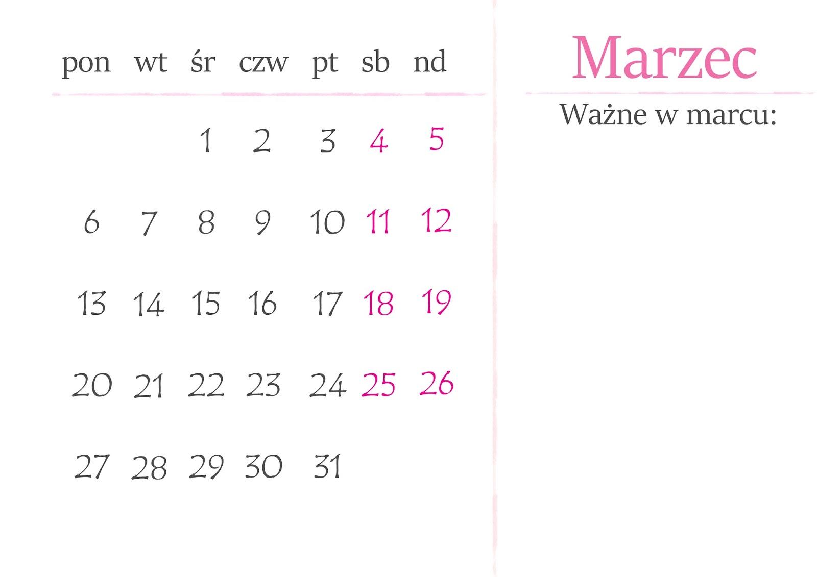 Czas ucieka, Ty nie musisz- PolandJa + kalendarze na marzec do druku