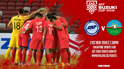 Live Streaming Singapore vs Timor Leste AFF Suzuki 2018 21.11.2018
