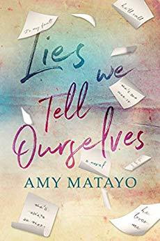 Heidi Reads... Lies We Tell Ourselves by Amy Matayo