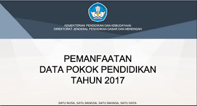 Pemanfaatan Data Pokok Pendidikan Tahun 2017