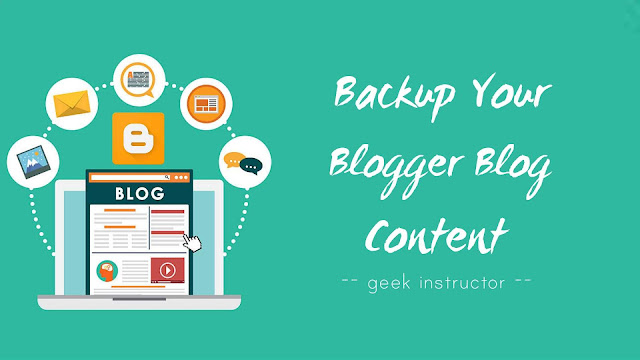 Backup your Blogger blog content