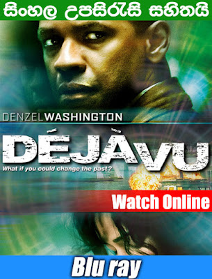 Deja Vu 2006 Full Movie Watch Online free With Sinhala Subtile