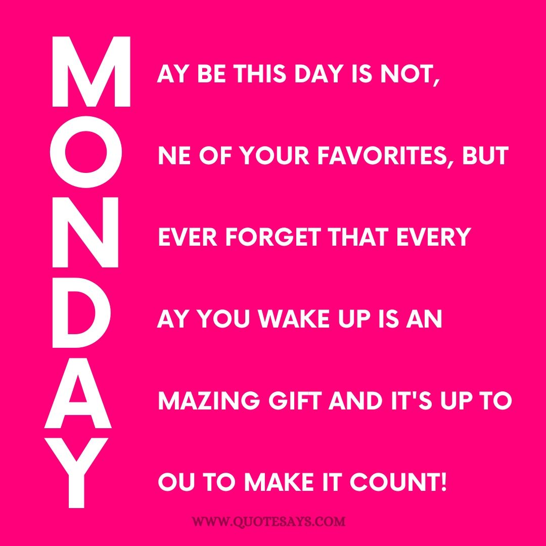 Quotes for Monday ,Monday Quotes