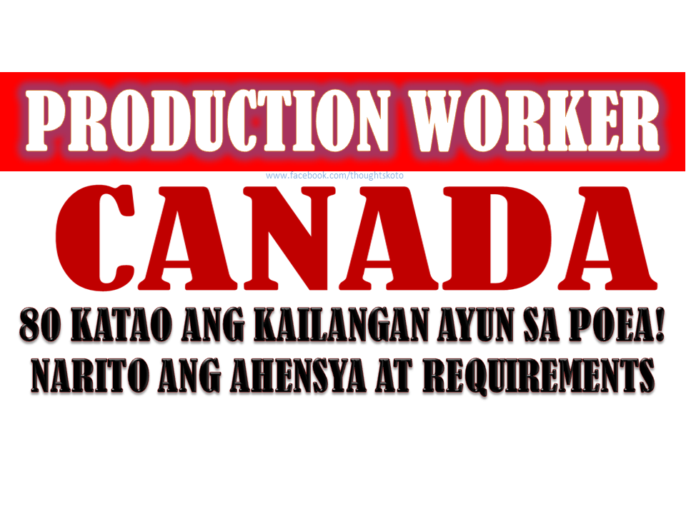The Following Are General Job Qualifications From One Of The Recruitment  Agencies Bound For Canada, The Golden Horizon Placement Agency.  Job Qualifications