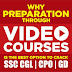 Crack SSC CGL,CPO,GD: Why Preparation through Video courses is the best option