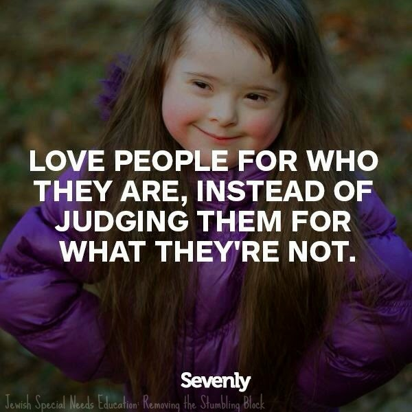 Love people for who they are; Removing the Stumbling Block, ability, inclusion