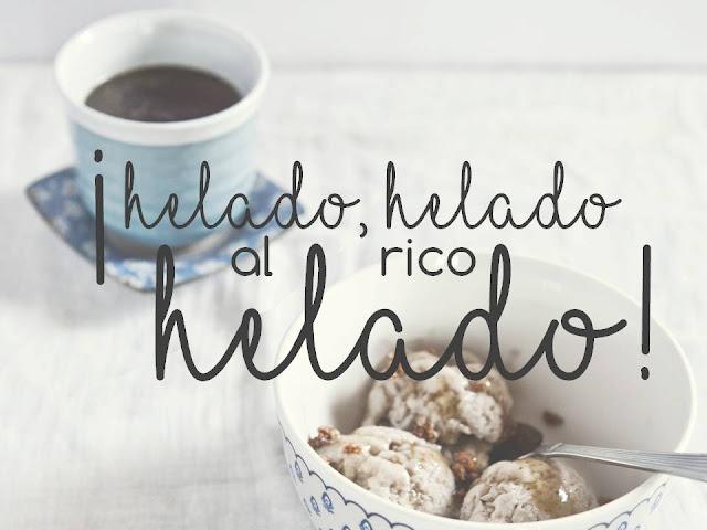 ¡HELADO, HELADO, AL RICO HELADO!
