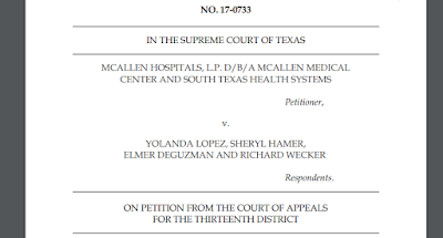 McAllen Hospitals, L.P. v. Lopez, No. 17-0733 (Tex. May 17, 2019)