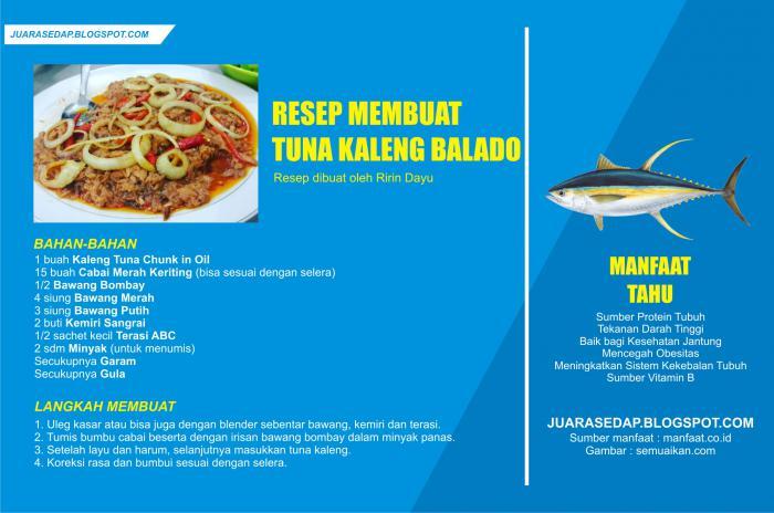 Resep Tuna Kaleng Balado dan Manfaat Ikan Tuna