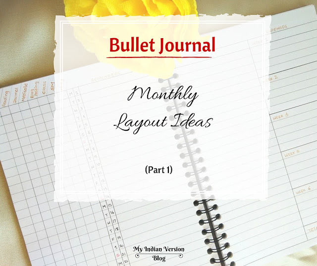 bullet-journal-monthly-layout-ideas-myindianversionblog