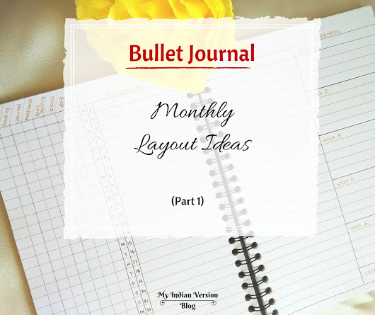 BULLET JOURNAL – Monthly Layout Ideas (Part 1)
