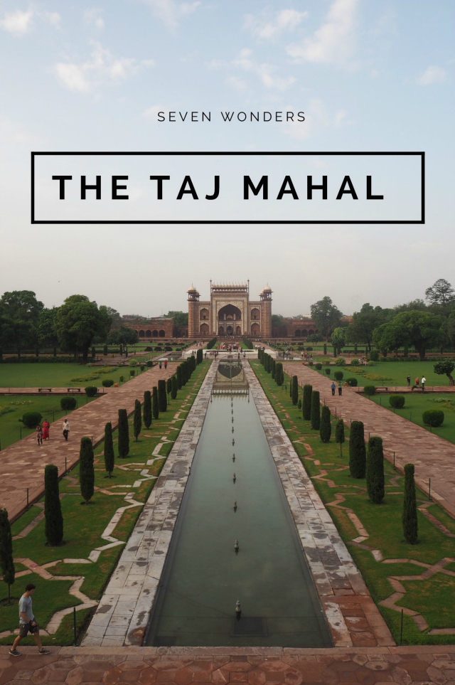 Seven Wonders, the Taj Mahal